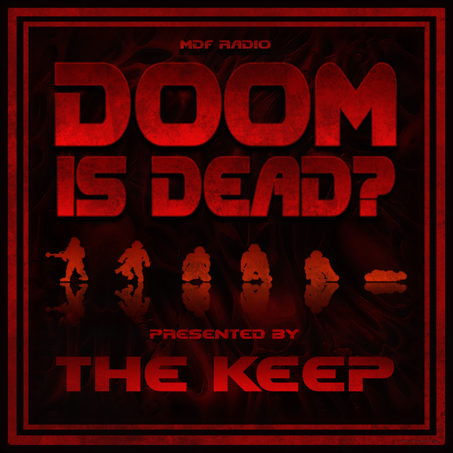 Doom Is Dead? Presents: The HateDaddy Podcast ft. Ru5tK1ng