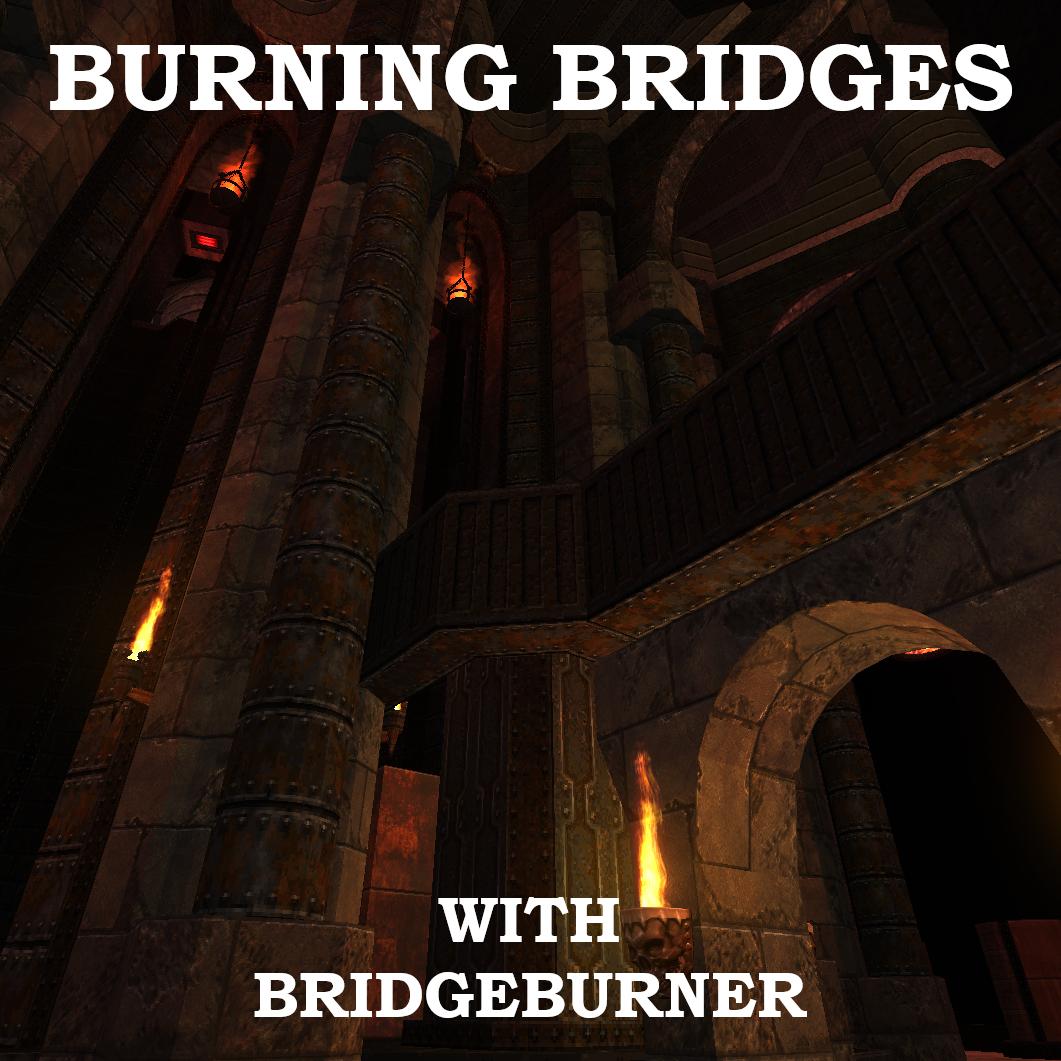 Burning Bridges with Bridgeburner – #03 Major Arlene, James Paddock & Simpletonium
