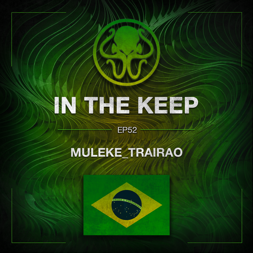 In The Keep Podcast - #52 Muleke_Trairao (Game Translator)