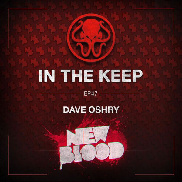 In The Keep Podcast - #47 Dave Oshry (New Blood Interactive)