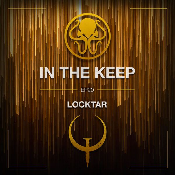In The Keep Podcast - #20 LocKtar (QHLAN 2019 Duel Champion)