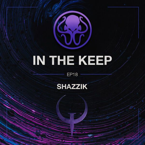 In The Keep Podcast - #18 Shazzik (Beyond Strafe Jumping)