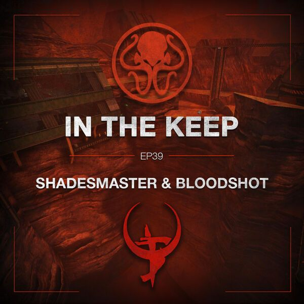 In The Keep Podcast - #39 Shadesmaster & BloodShot (Slayer's Testaments)