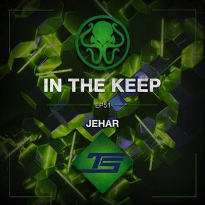 In The Keep Podcast - #51 Jehar (TastySpleen)