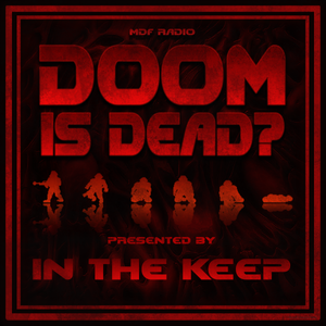 Doom Is Dead? Podcast - #13 Dsparil (Doom 2 Pro)
